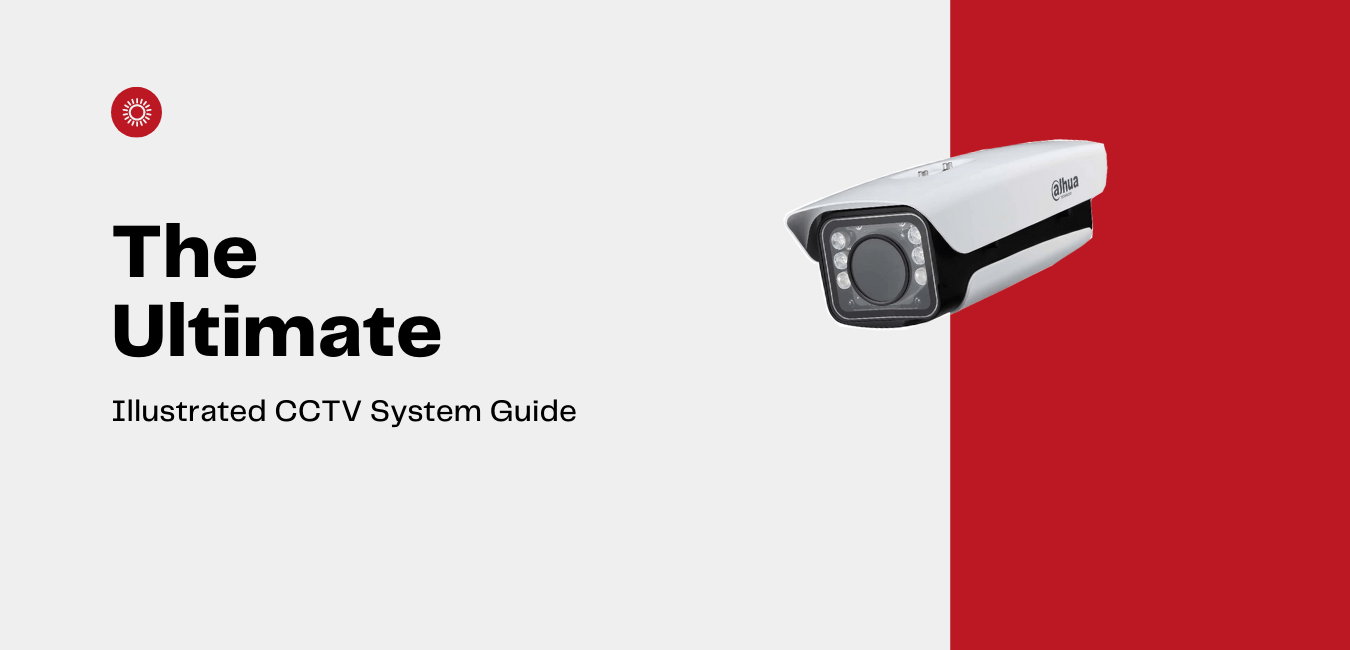 Illustrated CCTV System Guide